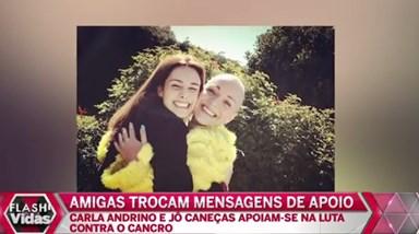 Carla Andrino e Jô Caneças trocam mensagens de apoio
