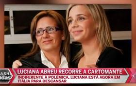 Cartomante decide tudo na vida de Luciana Abreu