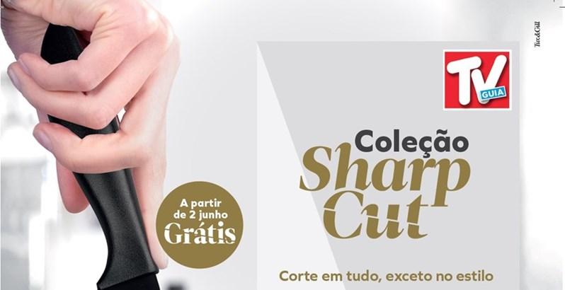 COLEÇÃO SHARP CUT