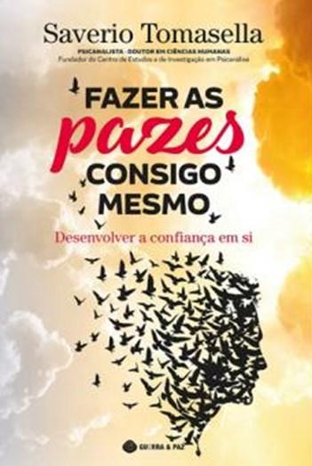 Livro- 'Fazer as Pazes Consigo Mesmo', do autor Salverio Tomasella
