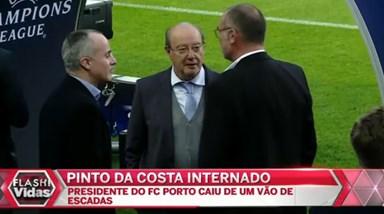 Pinto da Costa internado no hospital depois de queda